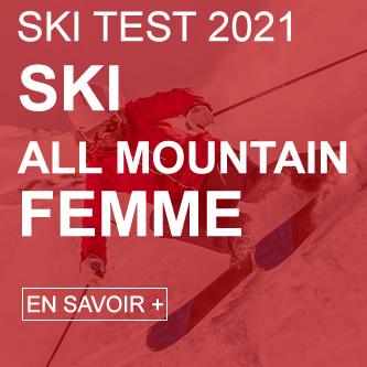 ski test all mountain femme 2021
