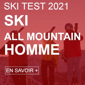 Ski test all mountain homme 2021