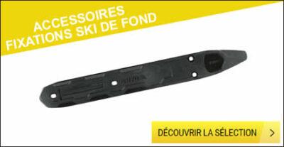 Accessoires fixations ski de fond